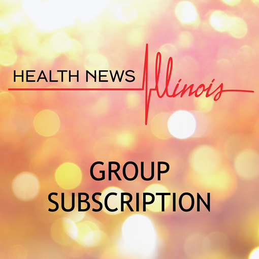 Health News Illinois Group Subscription