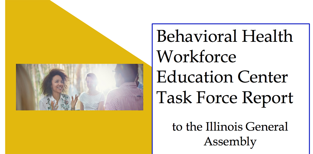 Report calls for creation of center to address behavioral health workforce in Illinois